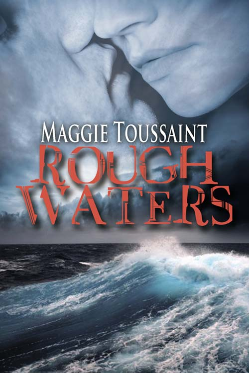 Rough Waters by Maggie Toussaint