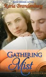Gathering Mist (Kundigerin 2)