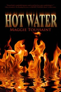 Hot Water by Maggie Toussaint
