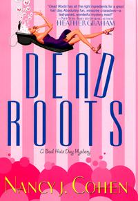 Deadly Roots by Nancy J Cohen