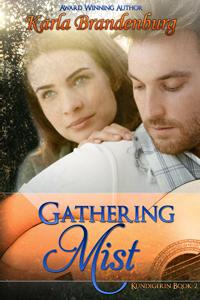 Gathering Mist, by Karla Brandenburg